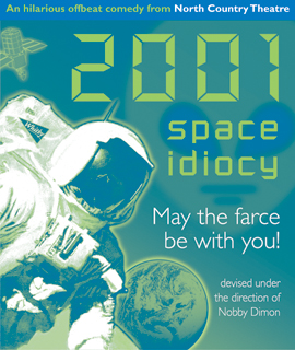 2001 Space Idiocy (2001)